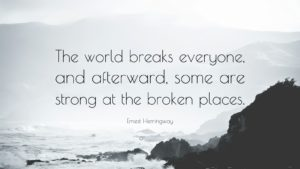 44732-ernest-hemingway-quote-the-world-breaks-everyone-and-afterward